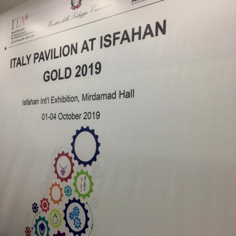 "13^ ""ISFAHAN GOLD – International Exhibition of Gems, Jewellery, Related Machinery and Equipment"" con la partecipazione di 5 aziende italiane"