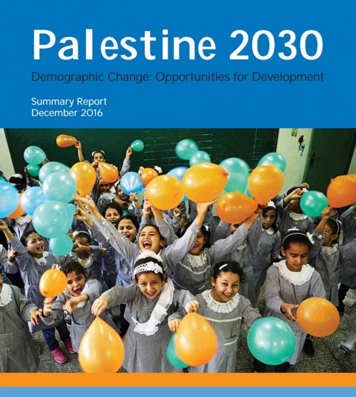 Palestine 2030 Demographic Change: Opportunities for Development