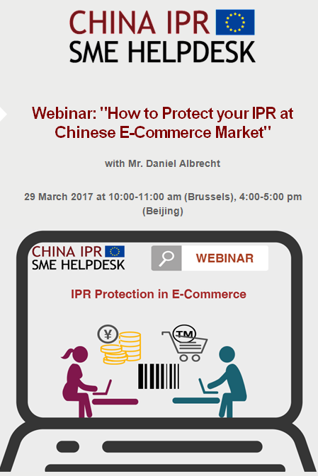 "Webinar: ""How to Protect your IPR at Chinese E-Commerce Market"""