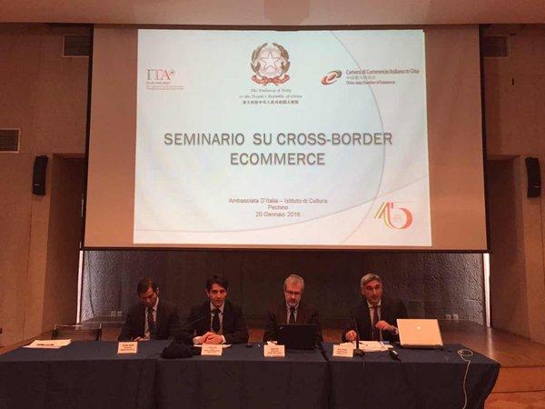 Seminario su 'Cross border ecommerce' , organizzato da Ambasciata Pechino, ICE e Camera di Commercio Italiana in Cina, e con Rappresentanti Dogane RPC