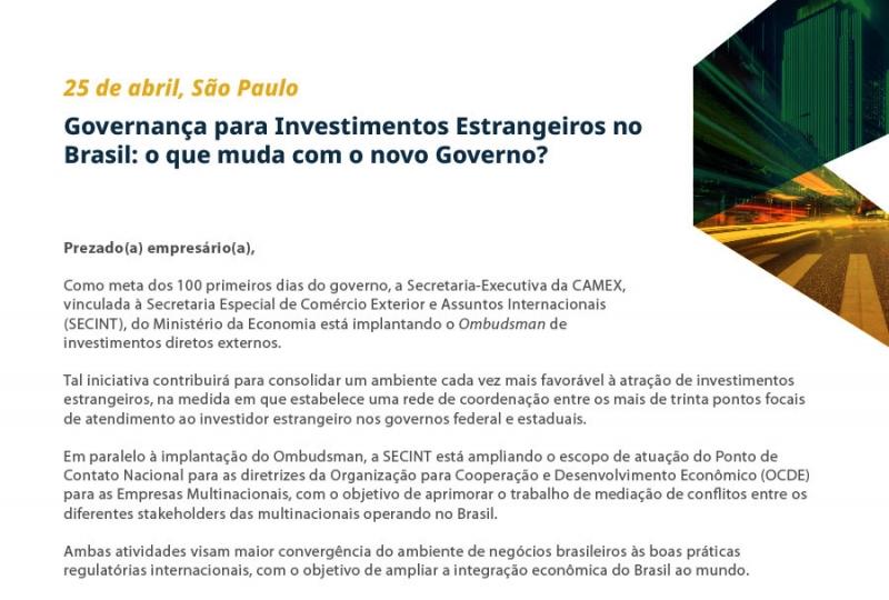 """Seminario """"Governança para Investimentos Estrangeiros no Brasil: o que muda com o novo Governo"""" (San Paolo, 25 aprile)"""