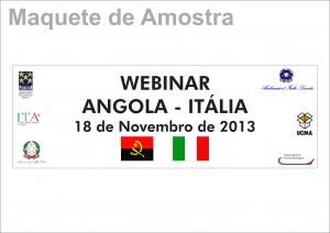 """Conferenza telematica """"WEBINAR ANGOLA - ITALIA"""" . Luanda, 18 novembre 2013, ore 10.30"""