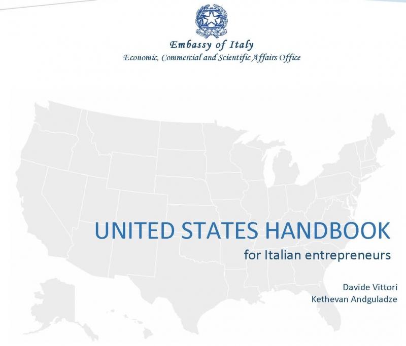 UNITED STATES HANDBOOK: UNA GUIDA PER LE AZIENDE ITALIANE AI 50 STATI USA