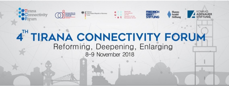 Tirana Connectivity Forum- Quarta Edizione (8-9 novembre 2018)