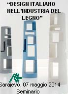 SEMINARIO: DESIGN ITALIANO NELL'INDUSTRIA DEL LEGNO A SARAJEVO IL 7 MAGGIO