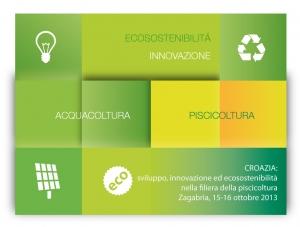 Croazia: sviluppo, innovazione ed ecosostenibilita' nella filiera dell'acquacoltura