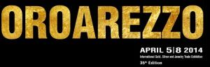 Oroarezzo: Mostra Internazionale dell'Oreficeria, Argenteria e Gioielleria, 5-8 aprile 2014