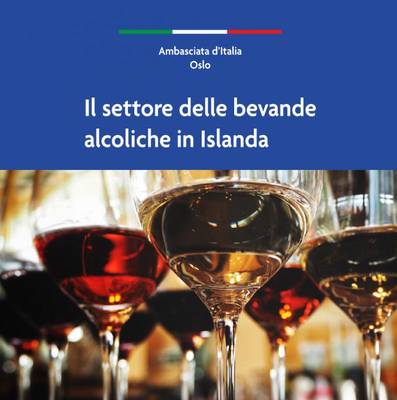 Guida pratica per esportatori italiani del settore del vino e delle bevande alcoliche in Islanda. Edizione 2021