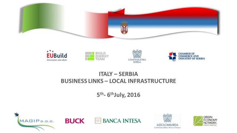 Italy-Serbia Business Links - Local infrastructure (Belgrado, 5-6 luglio 2016)