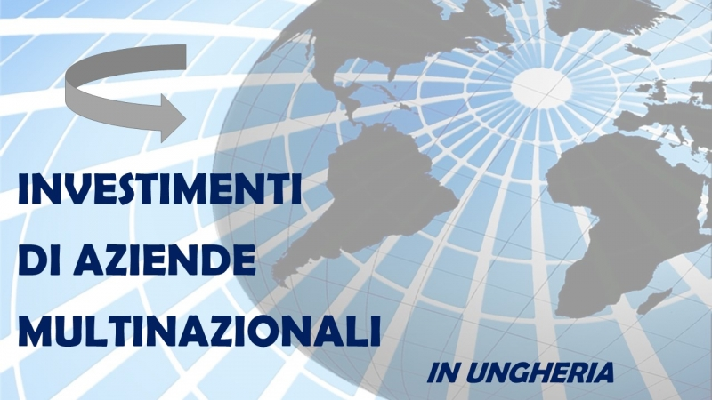 INVESTIMENTI IN UNGHERIA (FEBBRAIO-MARZO 2019)